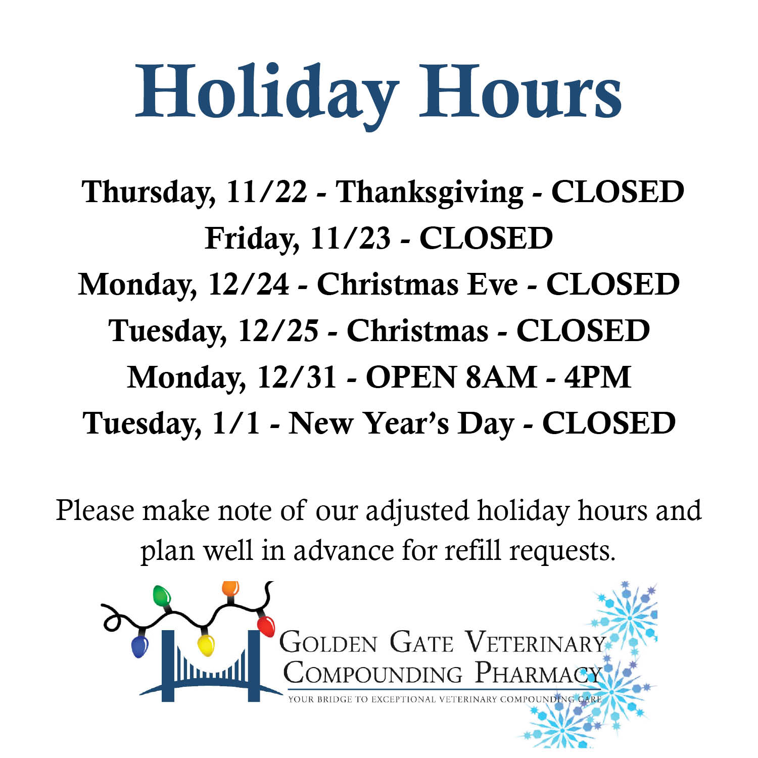 Holiday Hours - Golden Gate Veterinary Compounding Pharmacy