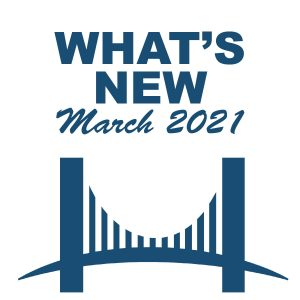 What's New - March 2021